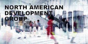 NORTH AMERICAN DEVELOPMENT GROUP